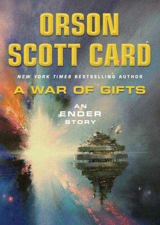 A War of Gifts (Ender's Saga #1.1)