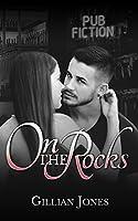 On the Rocks (Pub Fiction #2)