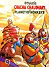 CHACHA CHAUDHARY AND PLANET OF MONKEY'S: CHACHA CHAUDHARY