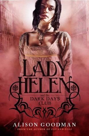 Lady Helen and the Dark Days Club (Lady Helen, #1)