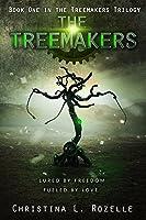 The Treemakers (The Treemakers, #1)
