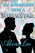 TEEN ROMANCE: K-DRAMA, K-POP: My Encounter With A Superstar (Teen & Young Adult Love Romance): (K-Drama Fever Series, Book One)
