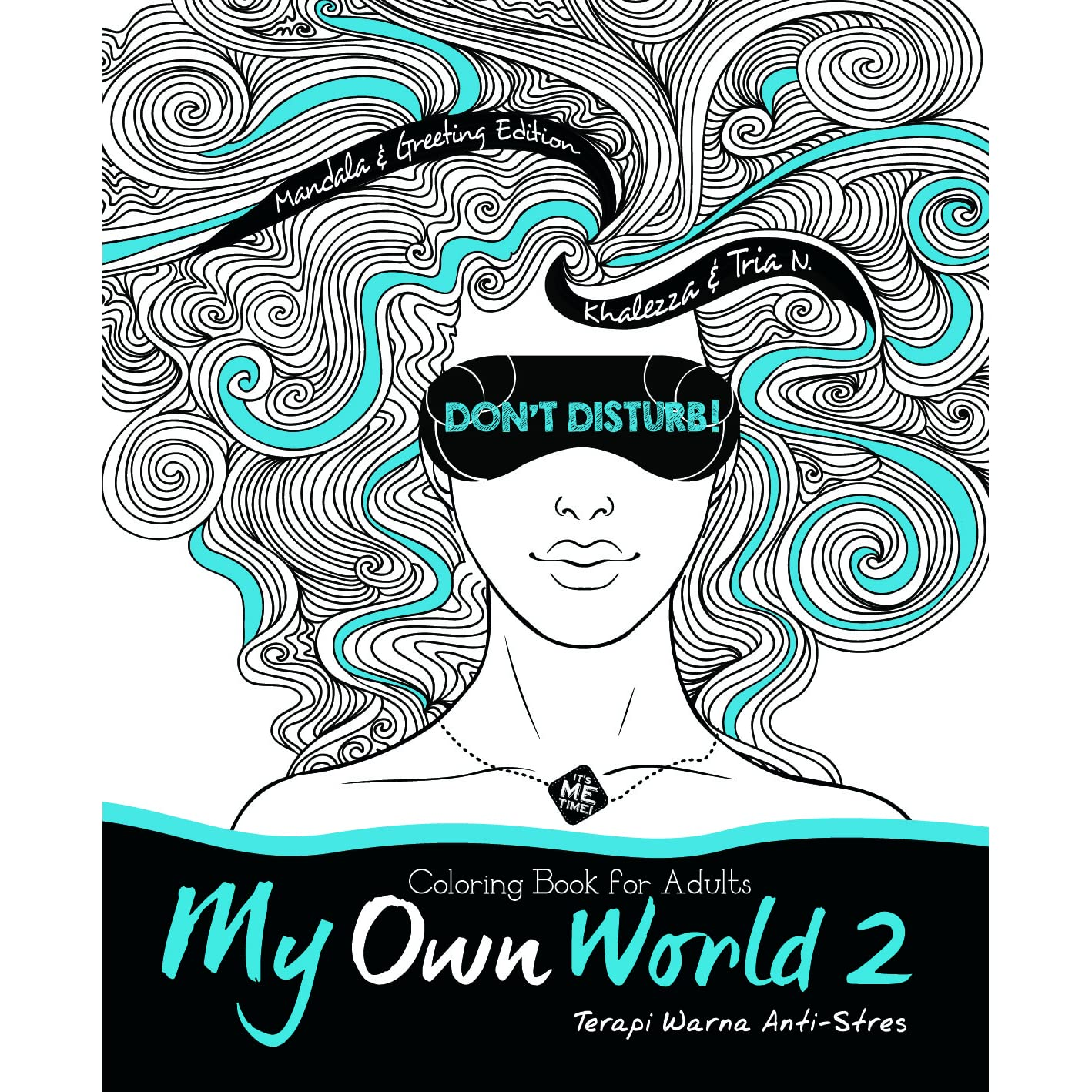My Own World 2 Coloring Book For Adults By Khalezza