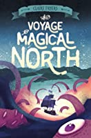 The Voyage to Magical North (The Accidental Pirates, #1)