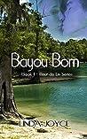 Bayou Born (Fleur de Lis Book 1)