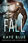 Fall (Romanian Mob Chronicles #2)