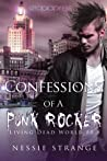Confessions of a Punk Rocker by Nessie Strange
