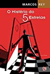 O Mistério do 5 Estrelas (Léo, Gino e Ângela, #1)