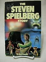 Steven Spielberg Story