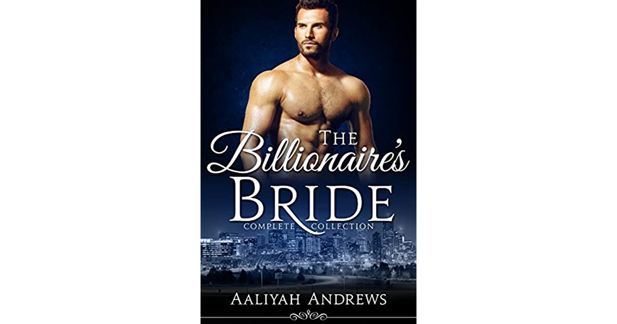 The Billionaire's Bride by Aaliyah Andrews