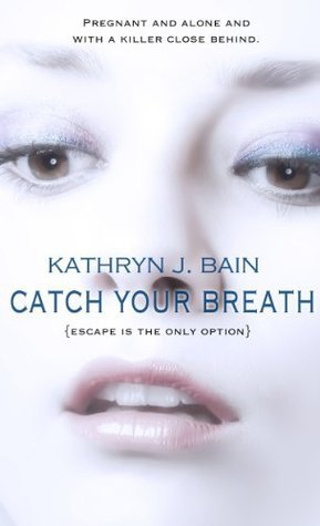 Catch Your Breath (Lincolnville Mystery #2)
