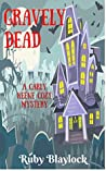 Gravely Dead (Carly Keene Cozy Mysteries #2)