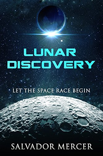 Lunar Discovery: Let the Space Race Begin