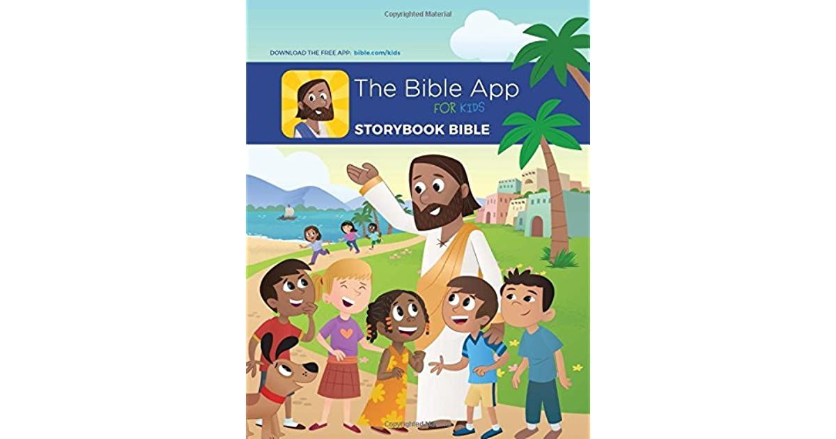 The Bible App for Kids Story Book by OneHope Inc