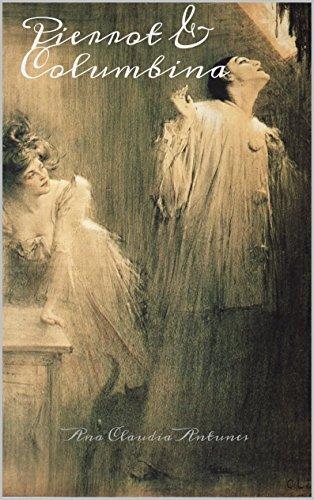 Pierrot & Columbina (Amor de Pierrot Livro 1)