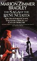 The Saga of the Renunciates (Darkover Omnibus #3)