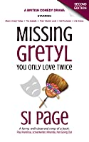 Missing Gretyl: You Only Love Twice