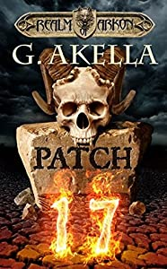 Patch 17 (Realm of Arkon, #1)