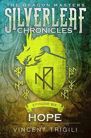 Hope (The Silverleaf Chronicles Book 6)