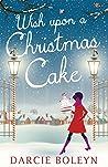 Wish Upon A Christmas Cake
