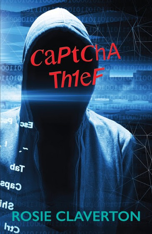 Captcha Thief by Rosie Claverton