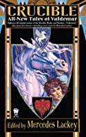 Crucible (Tales of Valdemar, #9)