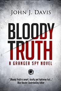 Bloody Truth (A Granger Spy Novel, #2)