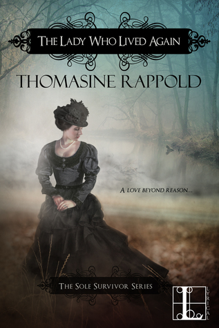The Lady Who Lived Again (Sole Survivor, #1)