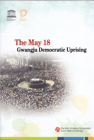 The May 18 Gwangju Democratic Uprising