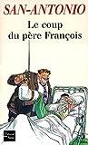 Le Coup du Père François (San-Antonio #54)