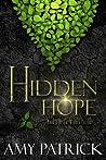 Hidden Hope (Hidden Saga, #3)