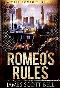 Romeo's Rules (Mike Romeo, #1)