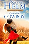 Keep Me, Cowboy (77th Copper Mountain Rodeo #3)