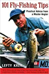 Lefty's 101 Fly Fishing Tips by Lefty Kreh