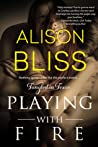 Playing With Fire (Tangled in Texas, #2)