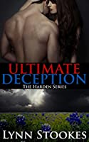 Ultimate Deception (The Harden Series Book 2)