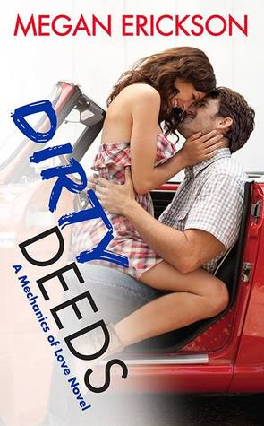 Dirty Deeds (Mechanics of Love, #3)