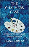 The Chalmers Case (Markham Sisters #3)