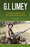 GI Limey: A Welsh American's Second World War