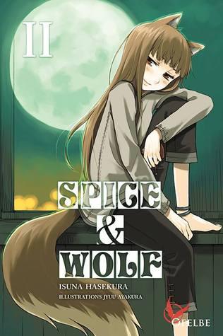 Spice and Wolf II by Isuna Hasekura