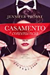 Casamento de Conveniência by Jennifer Probst