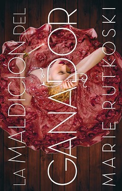 La maldición del ganador by Marie Rutkoski