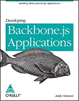 Developing Backbone. Js Applications