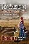 The Journey of Elizabeth Ann Rose by Brenda Ashworth Barry