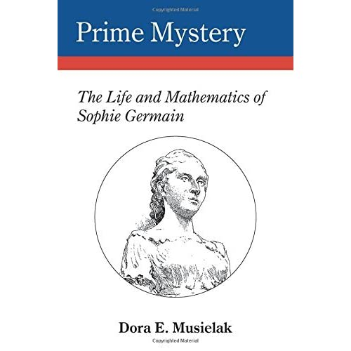 a biography of the life and times of sophie germain Gr 1-3 –an illuminating look into the life and work of sophie germain  surrounding her and at times or paintings of the person the biography is about.