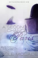 A Second Chance at Paris (Bayou's End, #1)