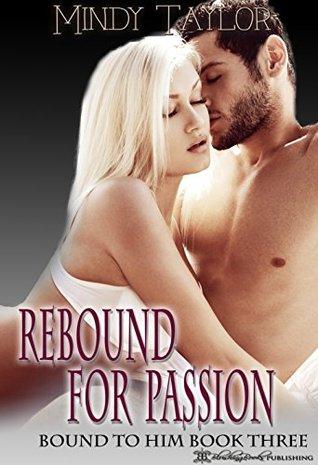 Rebound for Passion