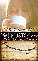 The Trust Charm (A Finding Faith Romance #1)