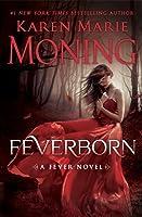Feverborn (Fever #8)