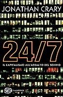 24/7: Il capitalismo all'assalto del sonno